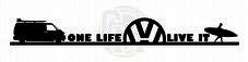 One Life Live It T4 Camper Vinyl Sticker Decal